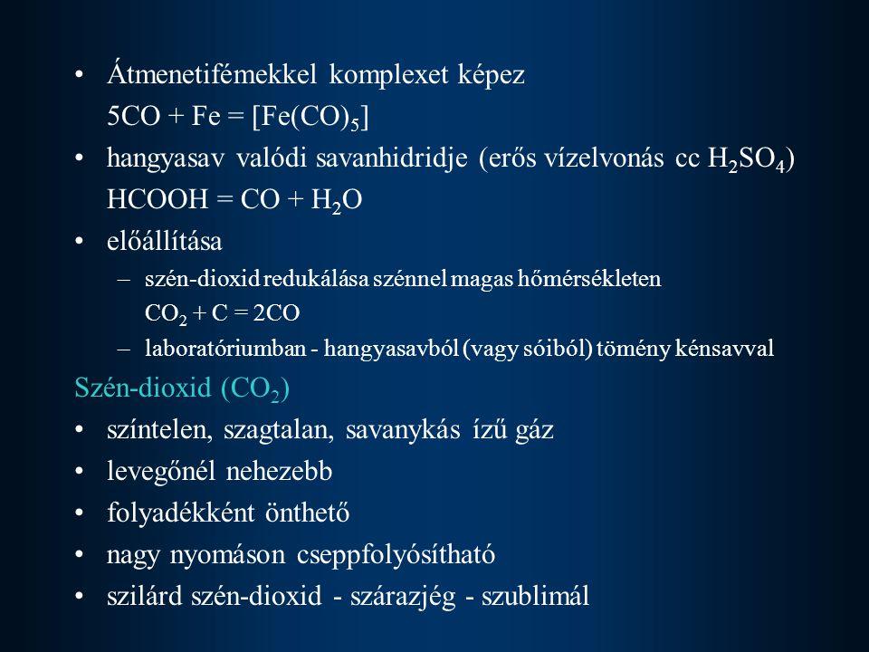 Átmenetifémekkel komplexet képez 5CO + Fe = [Fe(CO)5]